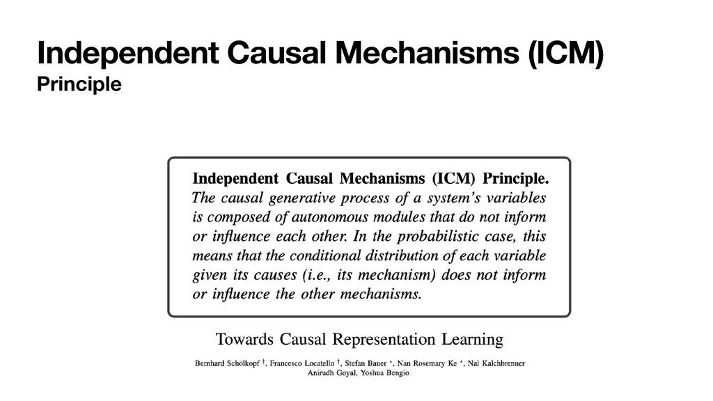 Independent Causal Mechanisms (ICM) Principle