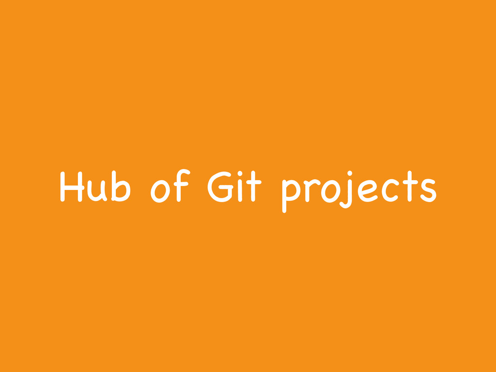 Hub of Git projects