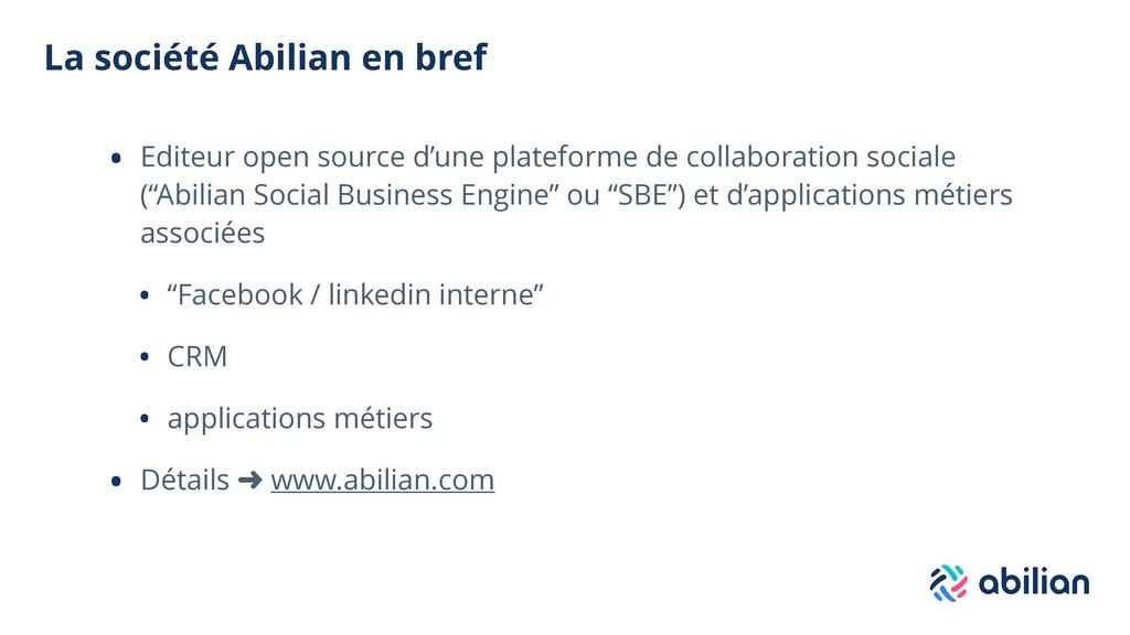 La société Abilian en bref • Editeur open sourc...
