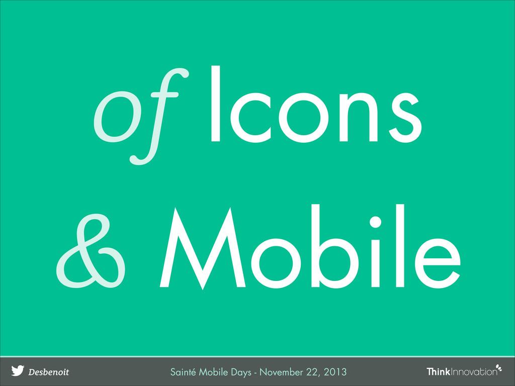 of Icons & Mobile Desbenoit Sainté Mobile Days ...