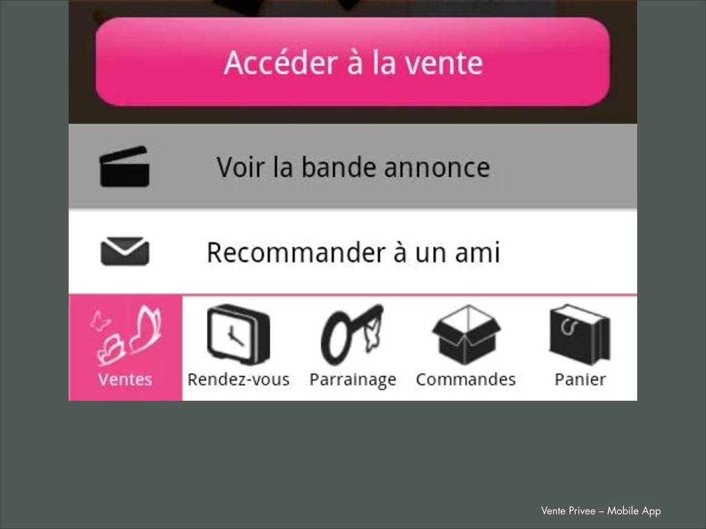 Vente Privee – Mobile App