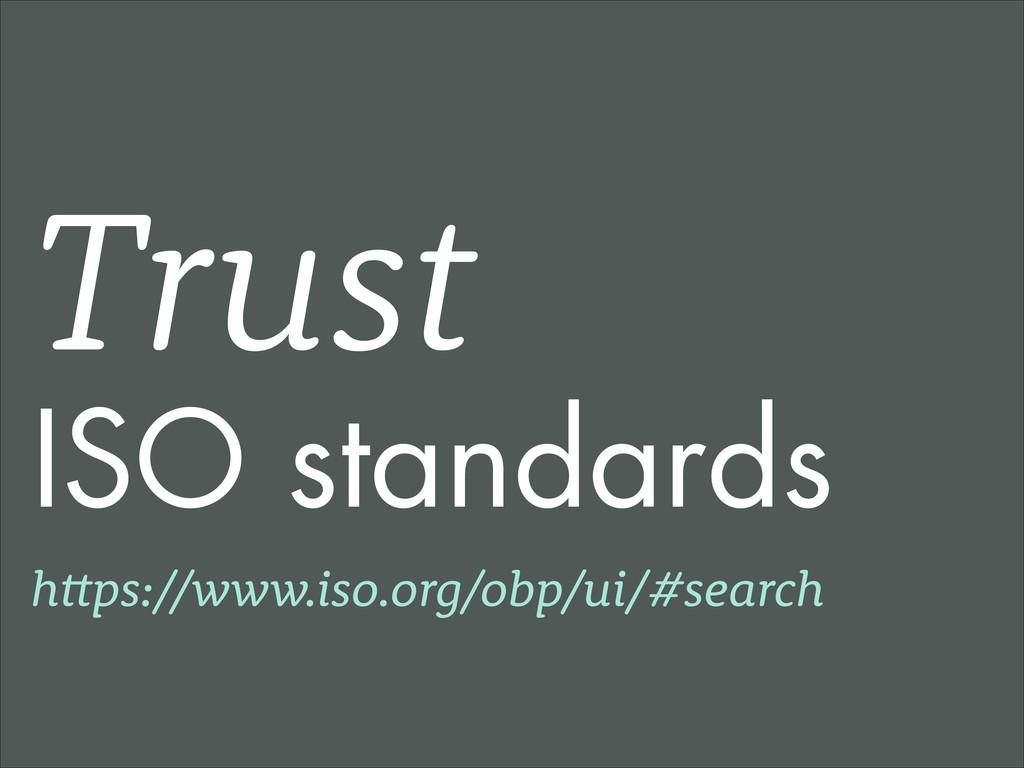 Trust ISO standards https://www.iso.org/obp/ui/...