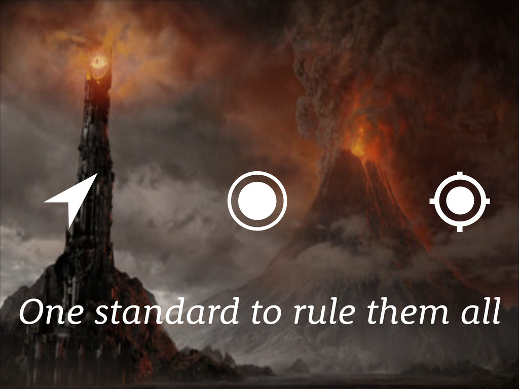 One standard to rule them all