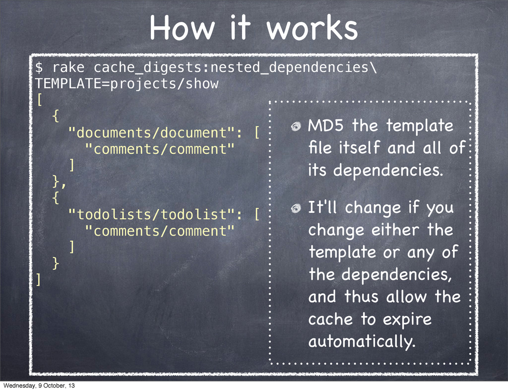 $ rake cache_digests:nested_dependencies\ TEMPL...