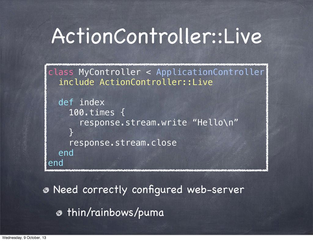 ActionController::Live class MyController < App...