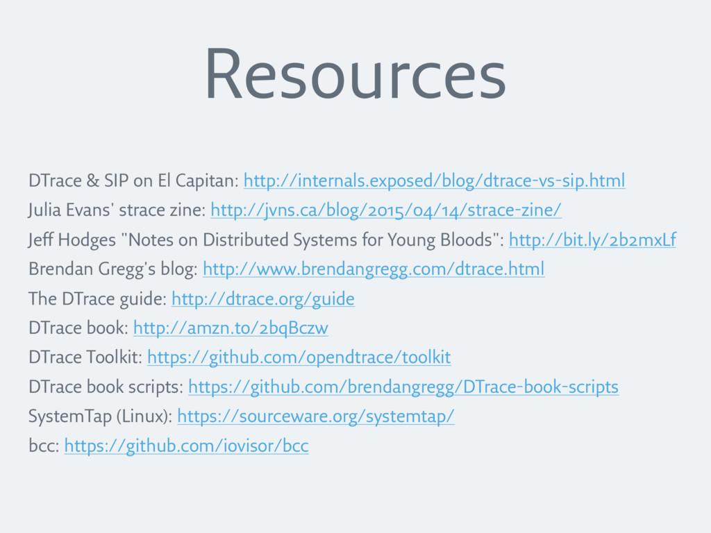 DTrace & SIP on El Capitan: http://internals.ex...