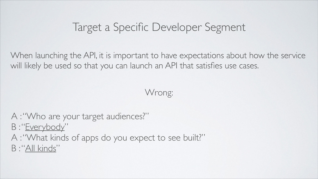 Target a Specific Developer Segment When launchi...
