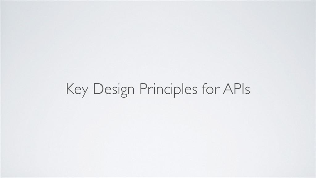 Key Design Principles for APIs