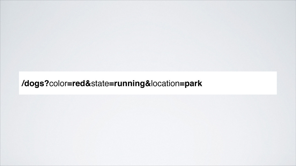 /dogs?color=red&state=running&location=park