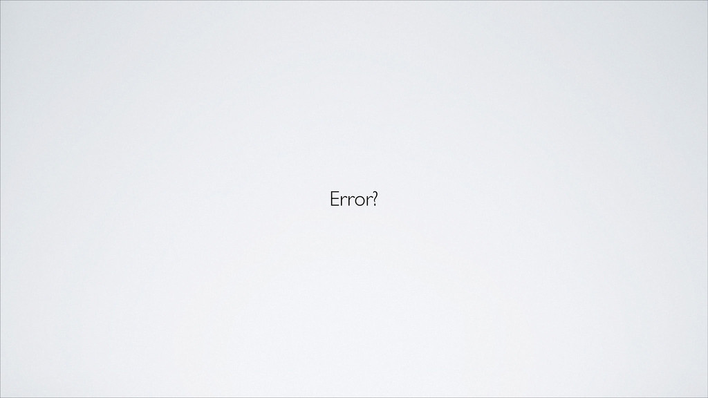 Error?