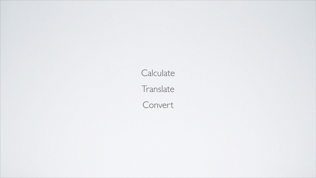 Calculate	 
