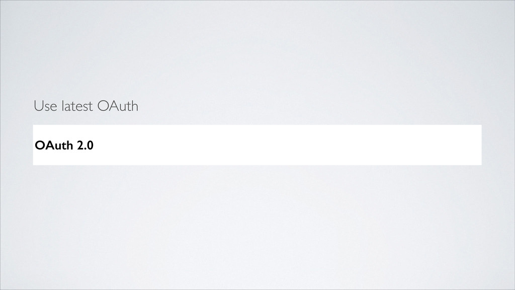 OAuth 2.0 Use latest OAuth