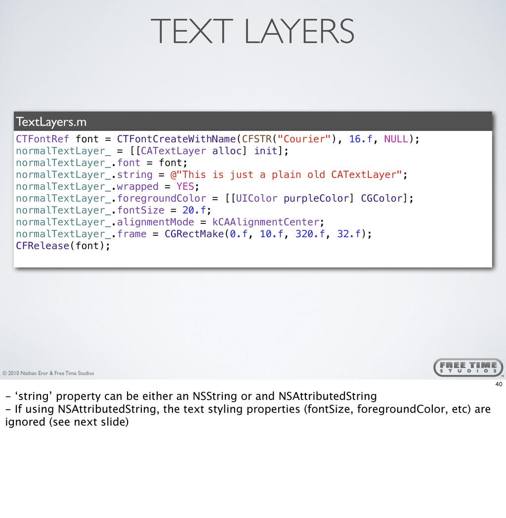 TEXT LAYERS TextLayers.m CTFontRef font = CTFon...