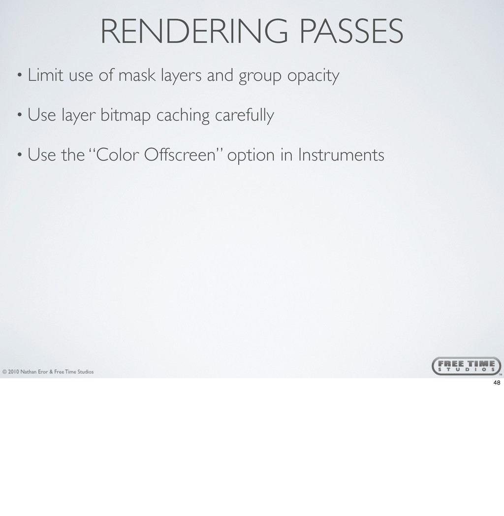 RENDERING PASSES • Limit use of mask layers and...