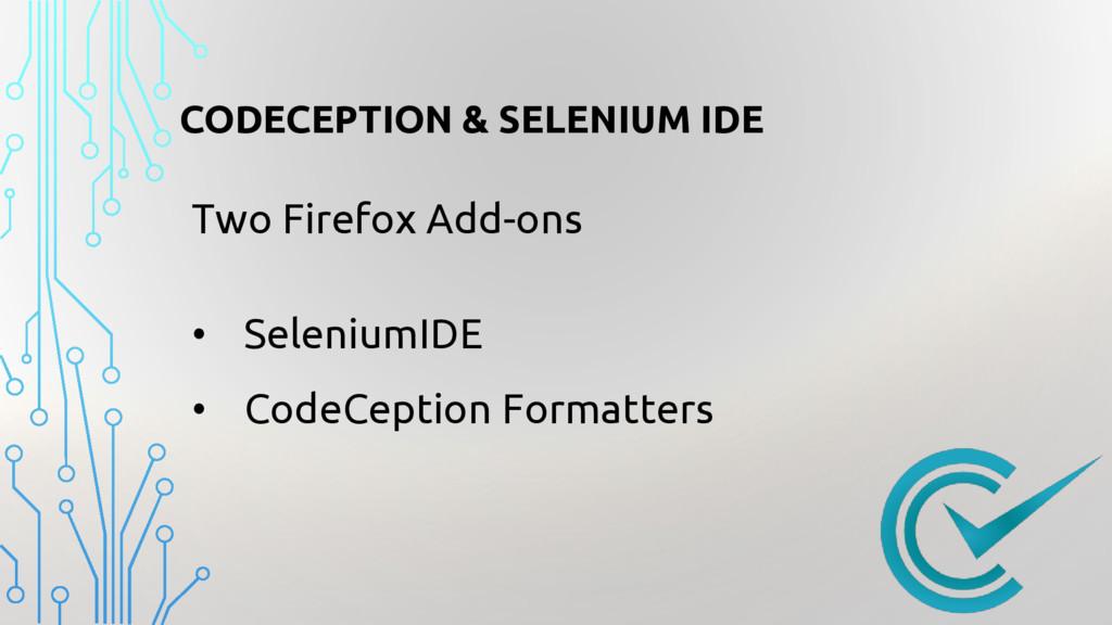 CODECEPTION & SELENIUM IDE Two Firefox Add-ons ...