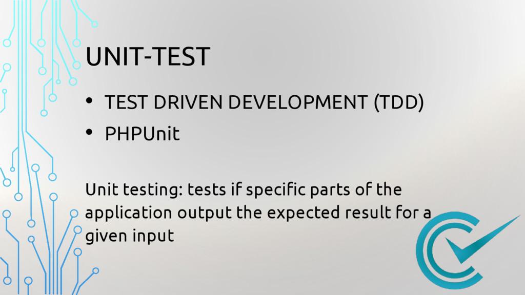 UNIT-TEST • TEST DRIVEN DEVELOPMENT (TDD) • PHP...