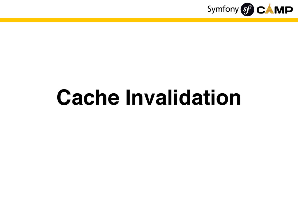 Cache Invalidation