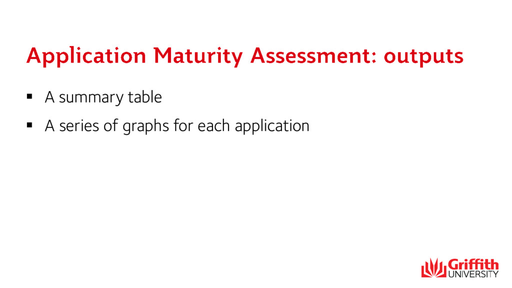  A summary table  A series of graphs for each...