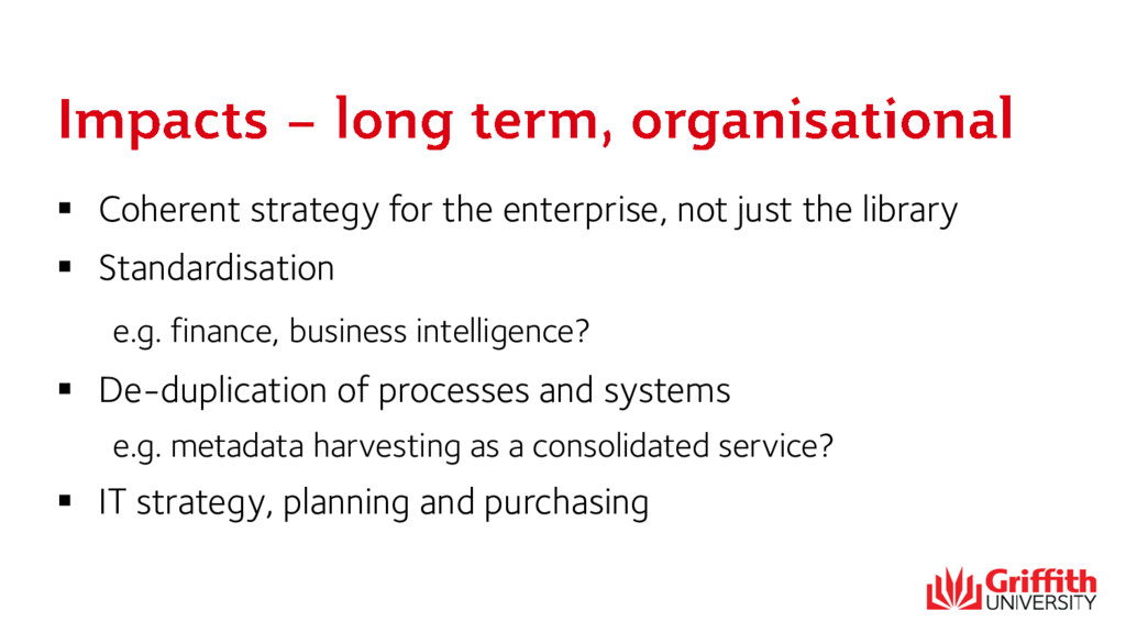  Coherent strategy for the enterprise, not jus...