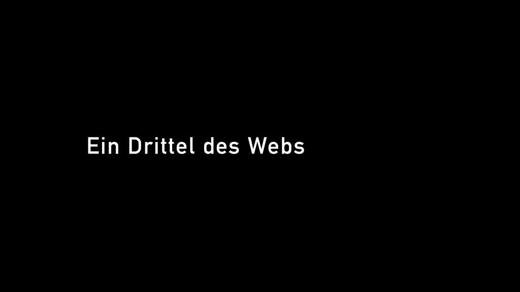 Ein Drittel des Webs
