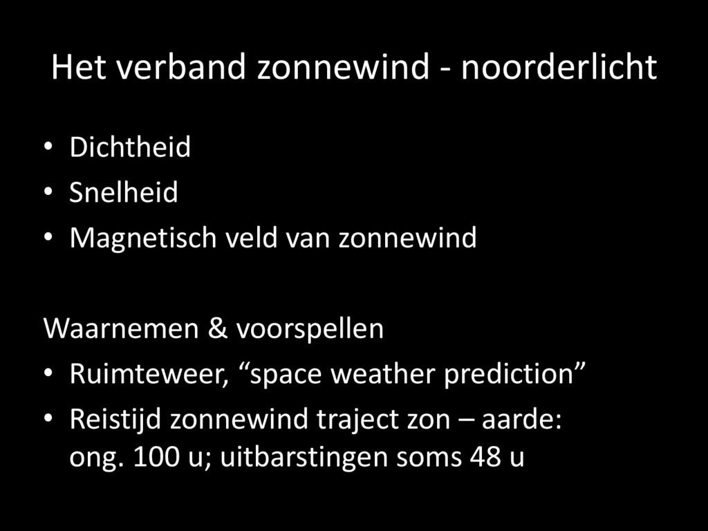Het verband zonnewind - noorderlicht • Dichthei...