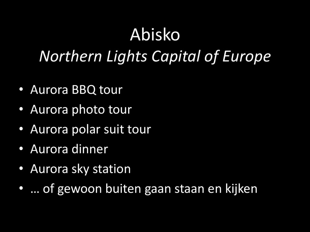 Abisko Northern Lights Capital of Europe • Auro...