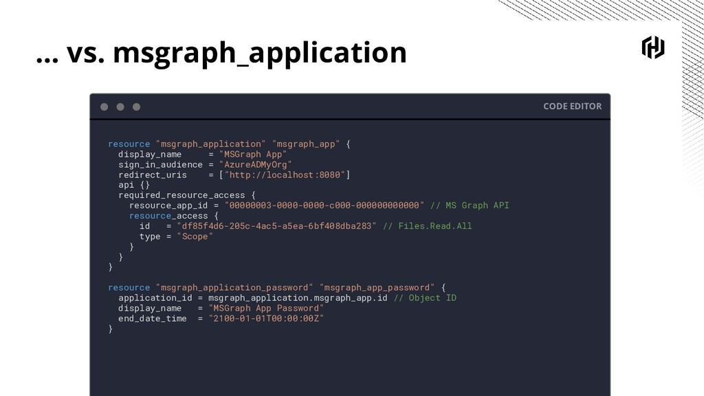 ... vs. msgraph_application CODE EDITOR resourc...