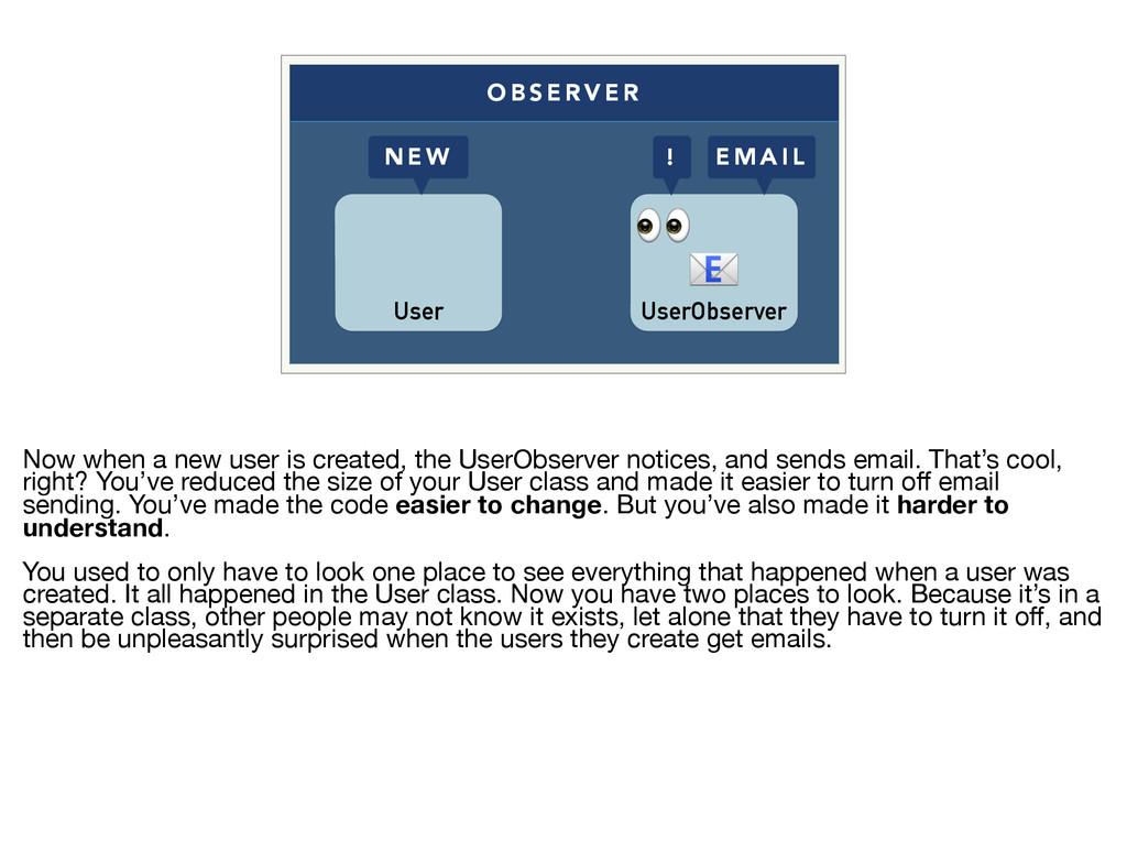 O B S E R V E R User UserObserver   ! E M A I L...