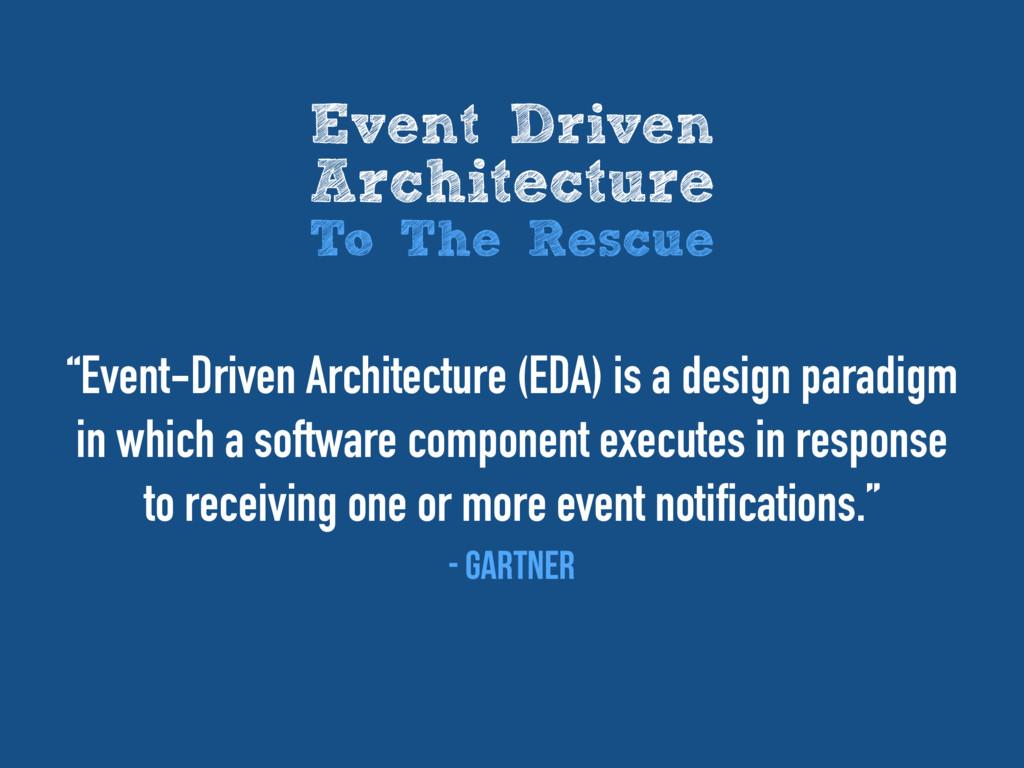 """""""Event-Driven Architecture (EDA) is a design pa..."""
