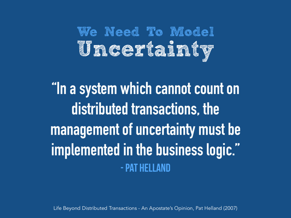 """""""In a system which cannot count on distributed ..."""