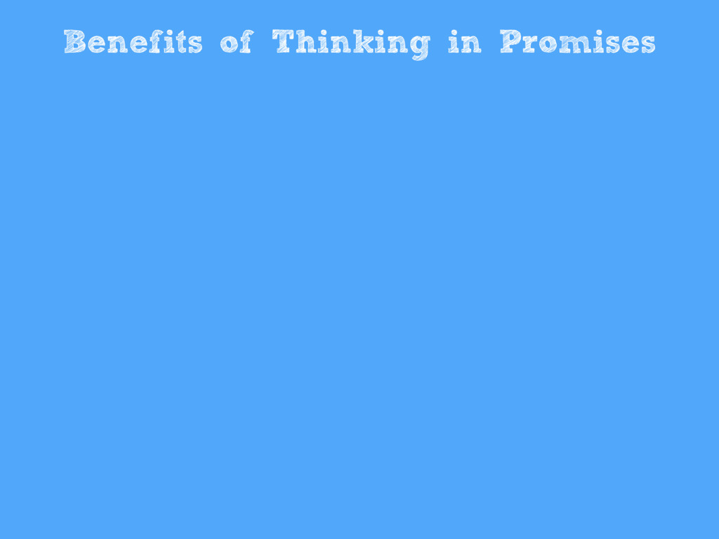 Benefits of Thinking in Promises