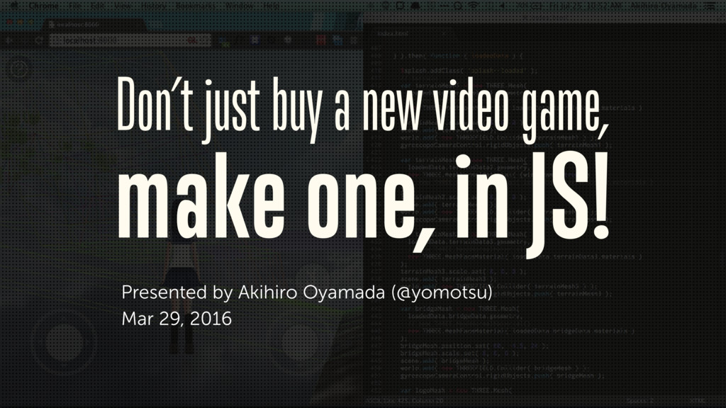 Don't just buy a new video game,