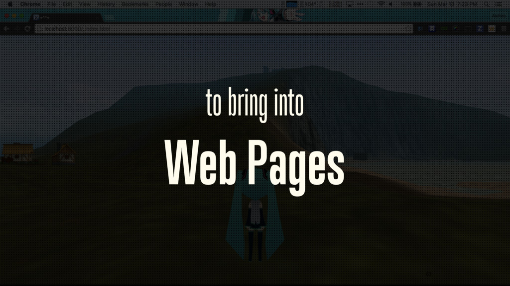 to bring into