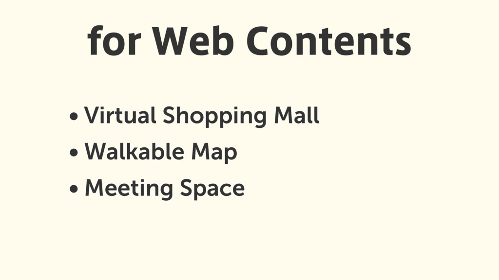• Virtual Shopping Mall • Walkable Map • Meetin...
