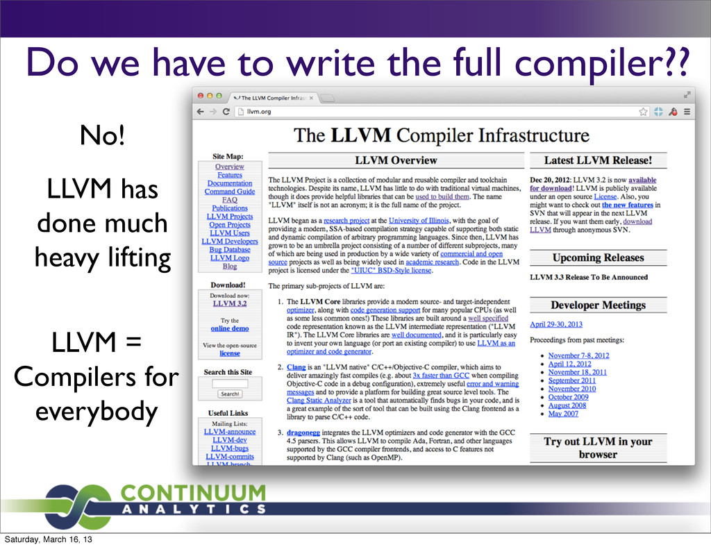 Do we have to write the full compiler?? No! LLV...