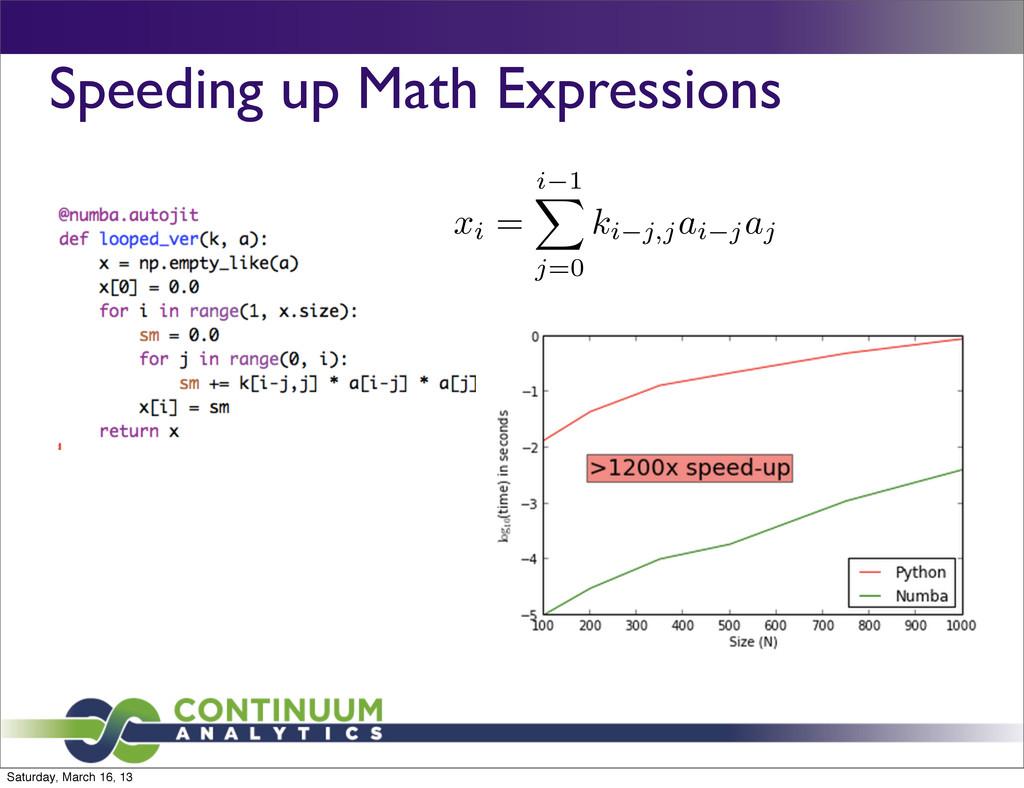 Speeding up Math Expressions xi = i 1 X j=0 ki ...