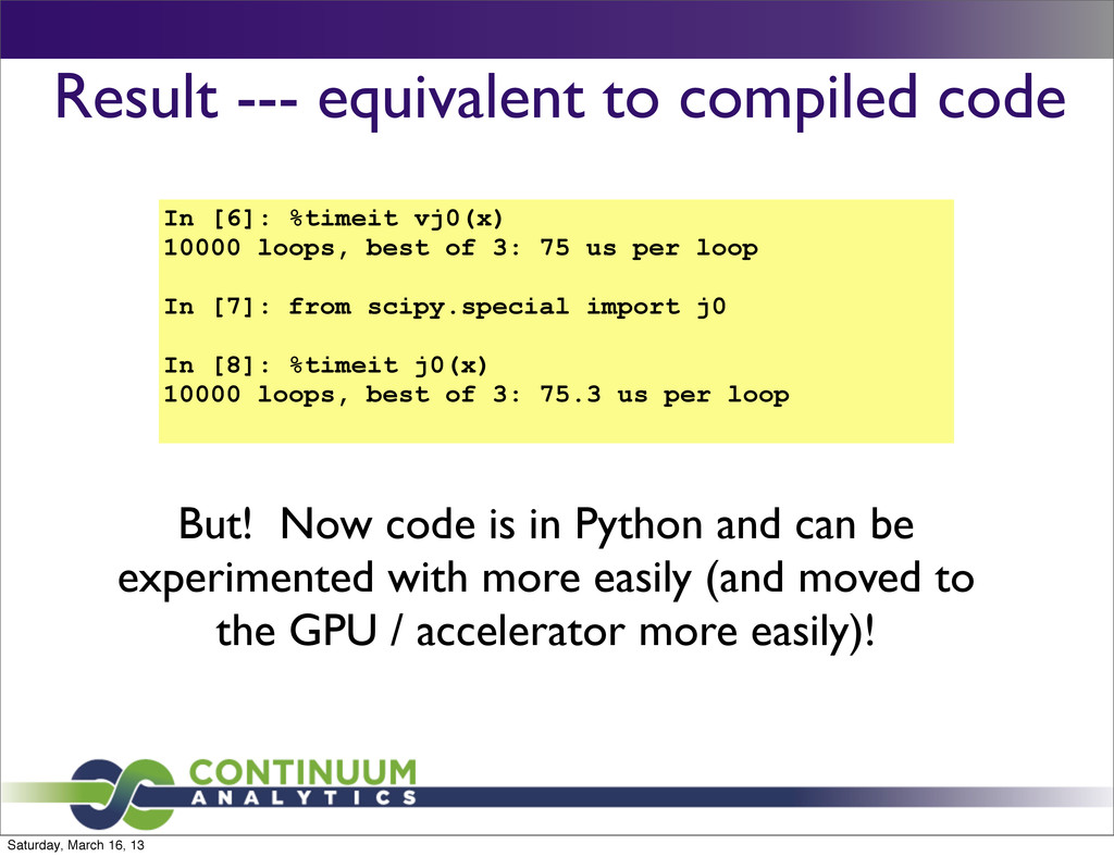 Result --- equivalent to compiled code In [6]: ...