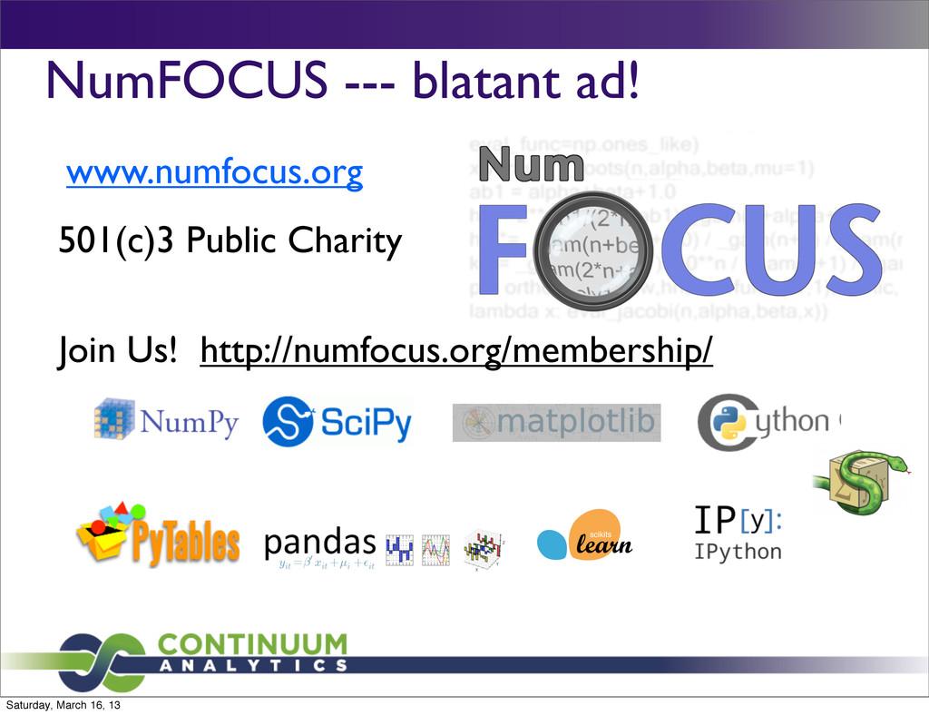 NumFOCUS --- blatant ad! www.numfocus.org 501(c...