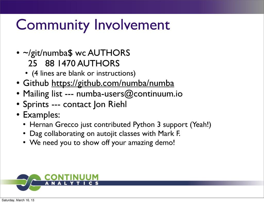 Community Involvement l ~/git/numba$ wc AUTHOR...