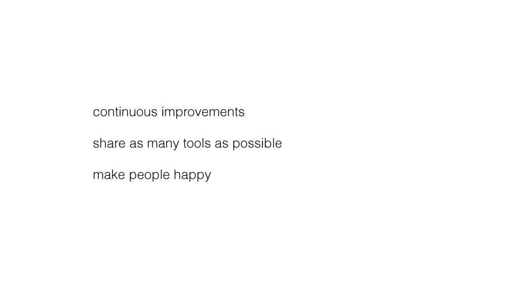 continuous improvements share as many tools as ...