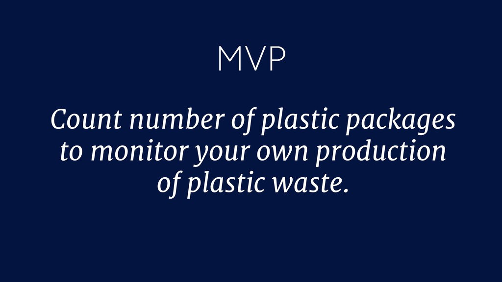 Count number of plastic packages to monitor you...