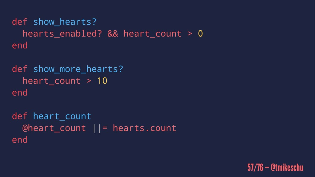def show_hearts? hearts_enabled? && heart_count...