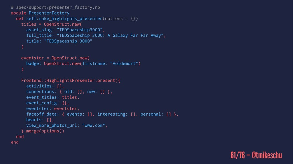 # spec/support/presenter_factory.rb module Pres...