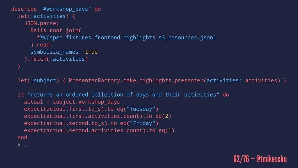 """describe """"#workshop_days"""" do let(:activities) {..."""