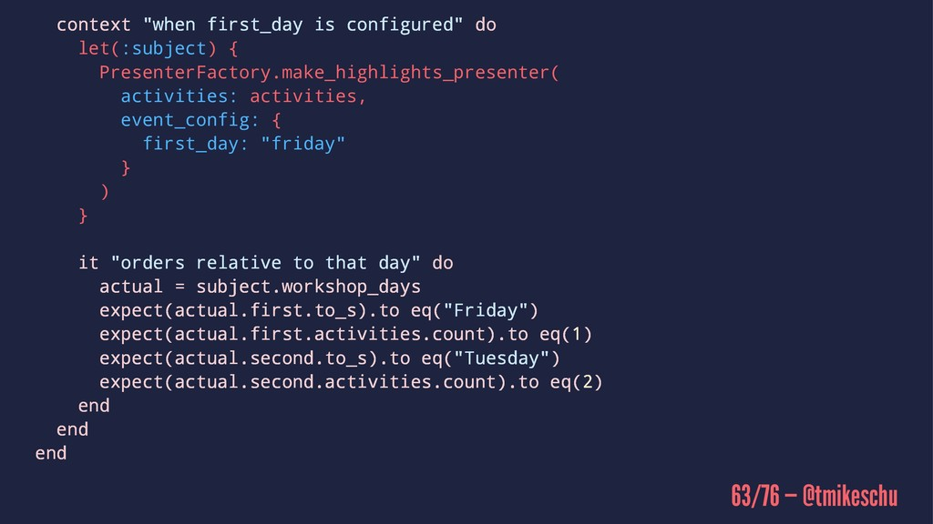 """context """"when first_day is configured"""" do let(:..."""