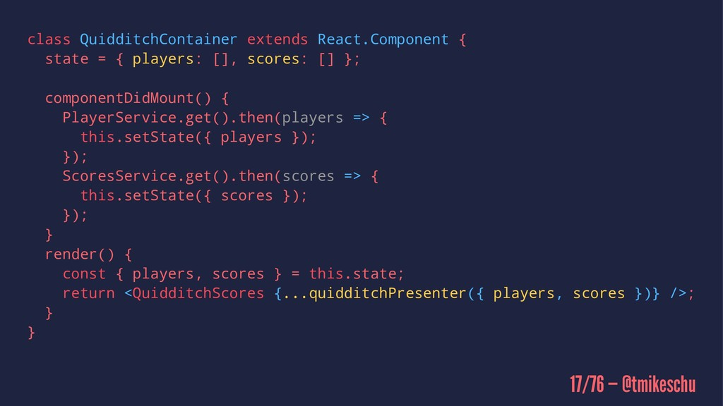 class QuidditchContainer extends React.Componen...
