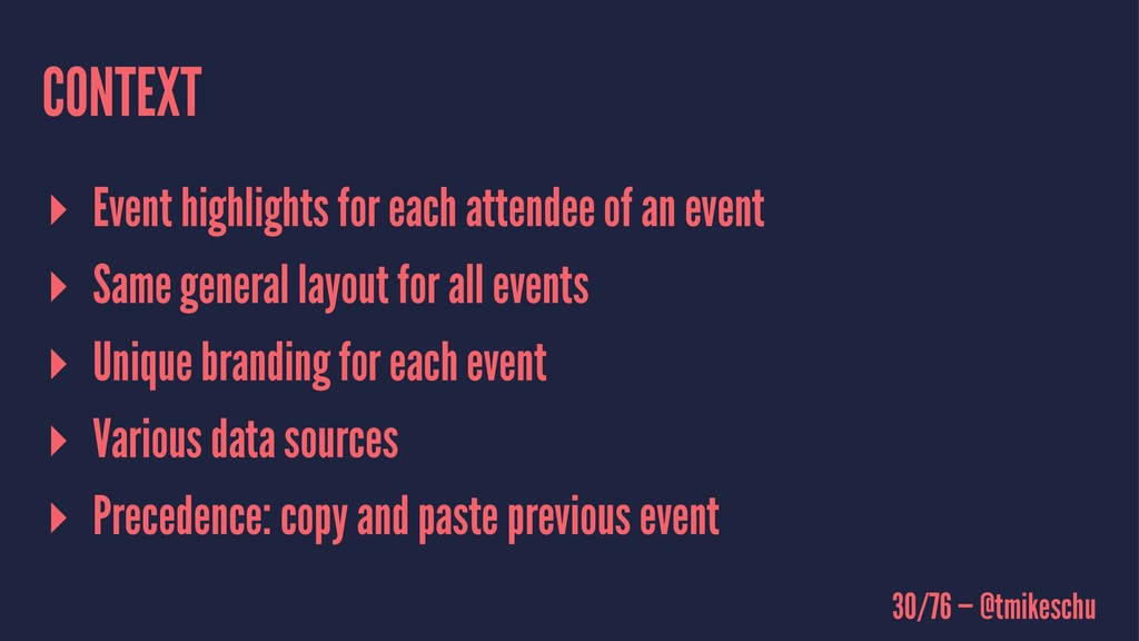 CONTEXT ▸ Event highlights for each attendee of...