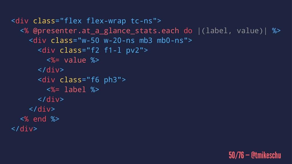 """<div class=""""flex flex-wrap tc-ns""""> <% @presente..."""