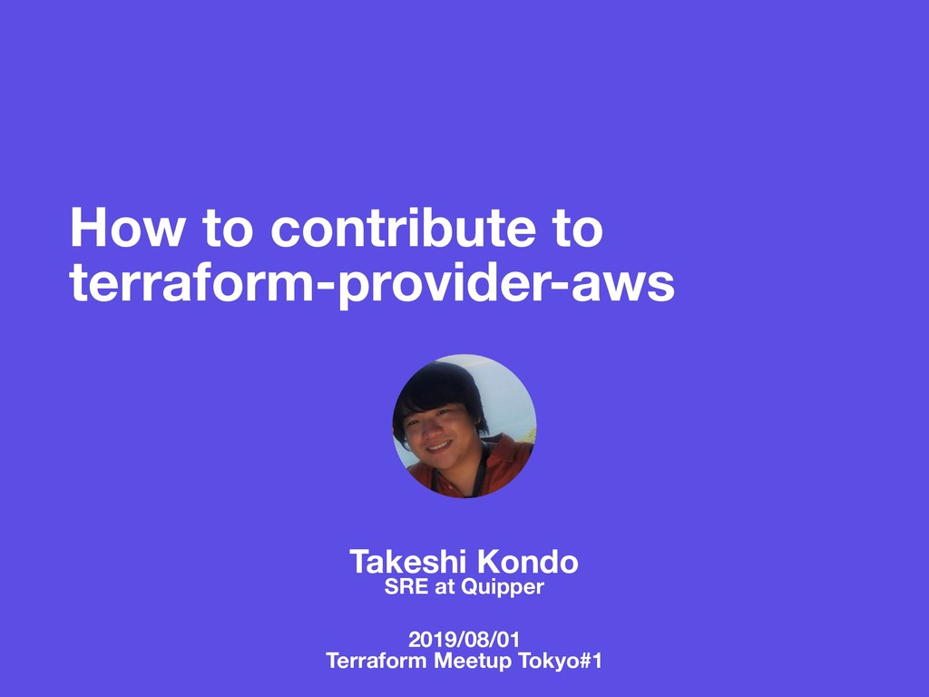 How to contribute to terraform-provider-aws Tak...