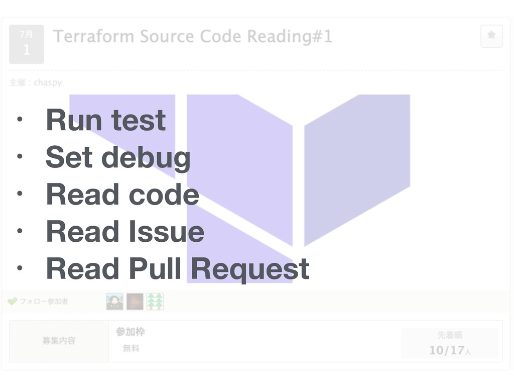 • Run test • Set debug • Read code • Read Issue...